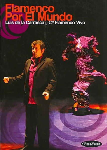 Luis de la Carrasca - Flamenco Por El Mundo