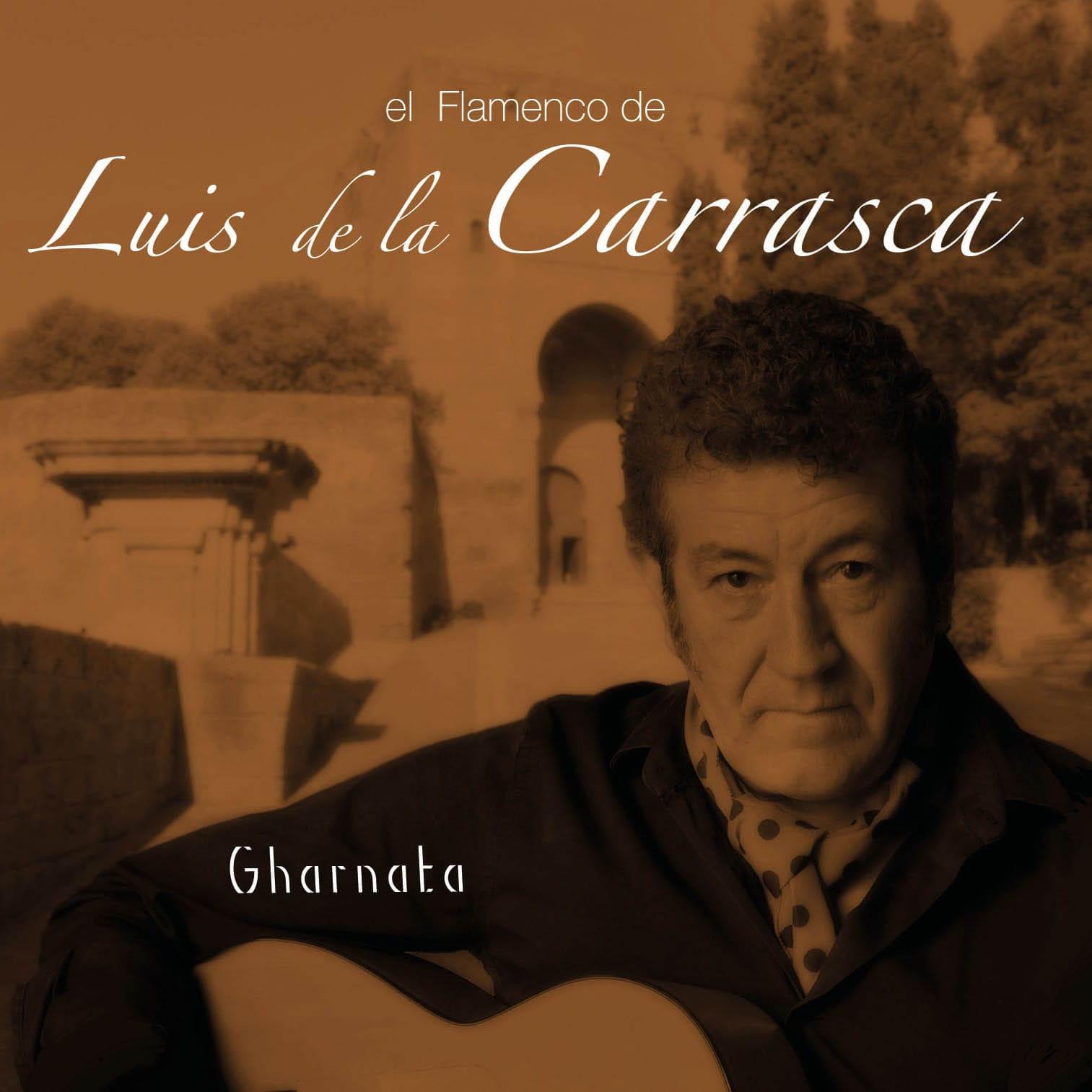 Luis de la Carrasca - Gharnata