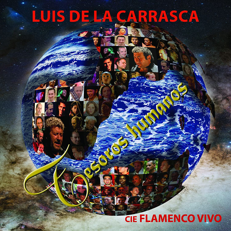 Luis de la Carrasca - Tesoros Humanos